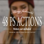 48 New Premium Photoshop Actions For Our Members