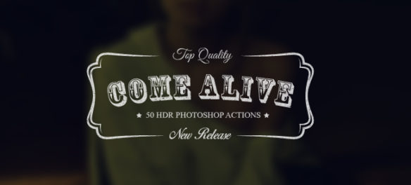 "Download 50 New Creative HDR Actions ""Come Alive"" - Featured Lorelei Web Design"