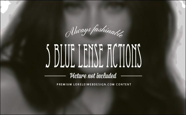 Blue Lense - New 5 Photoshop Actions Set - Premium Photoshop Actions Lorelei Web Design