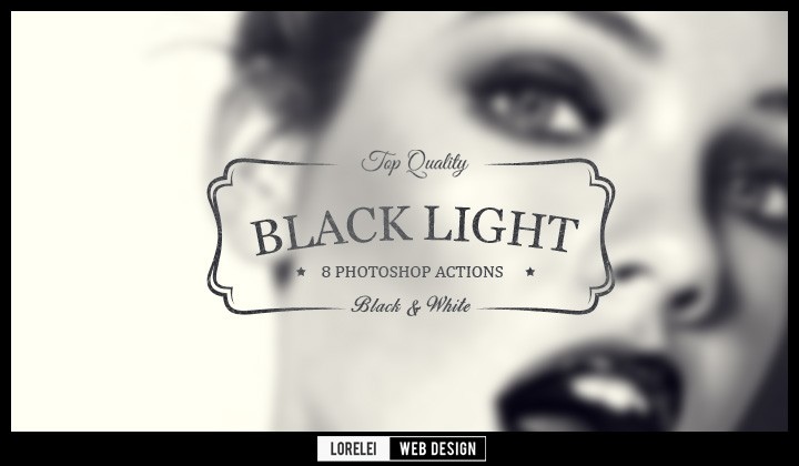 "Download 8 ""Black Light"" Photoshop Actions That Will Change Your Perspective - Premium Downloads Lorelei Web Design"