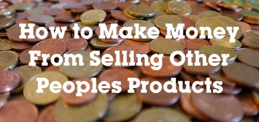 How-to-Make-Money-From-Selling-Other-Peoples-Products-2
