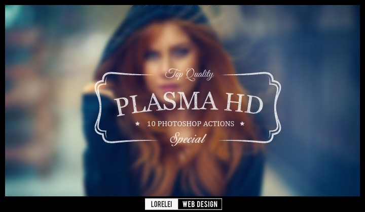 "Unique & Premium New ""Plasma HD"" Photoshop Actions For You - Featured Lorelei Web Design"
