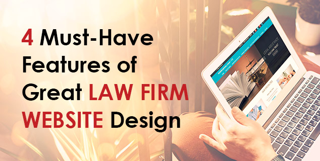 Features of Great Law Firm Web Design - Blog Lorelei Web Design